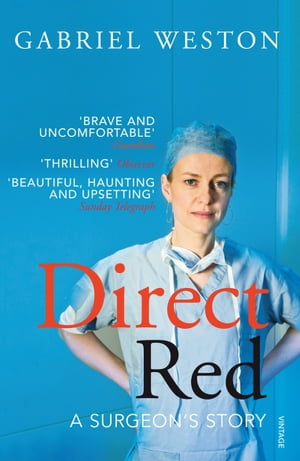 Direct Red A Surgeon's Story