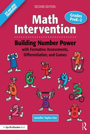 Math Intervention P?2 Building Number Power with Formative Assessments,  Differentiation,  and Games,  Grades PreK?2