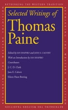 Selected Writings of Thomas Paine by Thomas Paine
