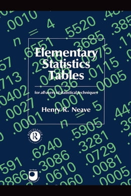 Book Elementary Statistics Tables by Neave, Professor H. R.