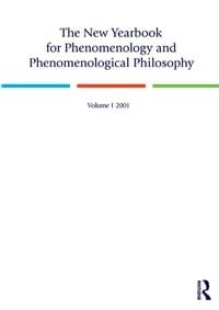 The New Yearbook for Phenomenology and Phenomenological Philosophy: Volume 1
