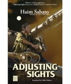 Adjusting Sights by Sabato, Haim
