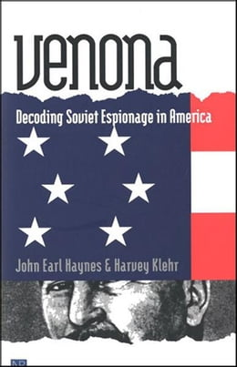 Book Venona: Decoding Soviet Espionage in America by John Earl Haynes