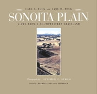 Sonoita Plain: Views from a Southwestern Grassland
