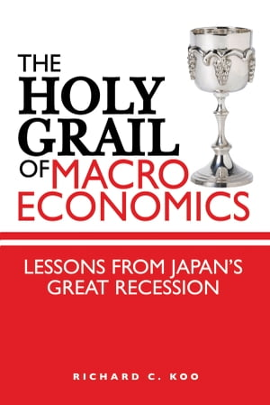 The Holy Grail of Macroeconomics Lessons from Japan's Great Recession