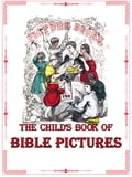 9788087762592 - illustrated by John Gilbert, James Perkins Walker: The Child's Book of Bible Pictures - Kniha