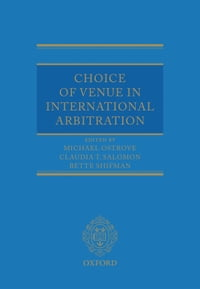 Choice of Venue in International Arbitration