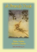 A FRENCH PUCK - A fairy story from Central France: Baba Indaba Children's Stories Issue 53 by Anon E Mouse