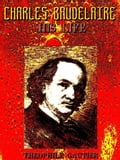 1230000273404 - Guy Thorne, Théophile Gautier: Charles Baudelaire, His Life (English Edition) - Buch