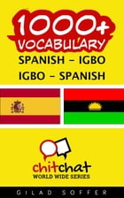 1000+ Vocabulary Spanish - Igbo by Gilad Soffer