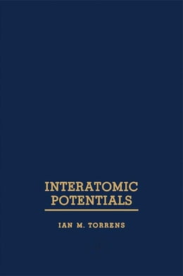 Book Interatomic Potentials by Torrens, Iam
