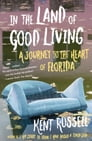 In the Land of Good Living Cover Image