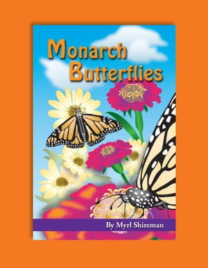 Monarch Butterflies: Reading Level 3