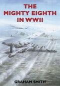 The Mighty Eighth in WWII a2082b6d-0987-4c80-8210-a1f68812f77f