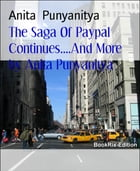 The Saga Of Paypal Continues....And More by Anita Punyanitya: Payments systems, banks and companies of the World ...all need improved ways. by Anita Punyanitya