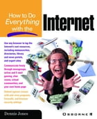 How to Do Everything with the Internet