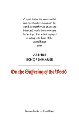 Book On the Suffering of the World by Arthur Schopenhauer