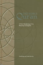 The Noble Qur'an: A New Rendering of Its Meaning in English by Abdalhaqq Bewley
