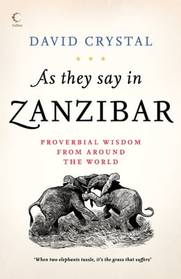 Book As They Say In Zanzibar by David Crystal