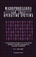 Microprocessors & their Operating Systems: A Comprehensive Guide to 8, 16 & 32 Bit Hardware, Assembly Language & Computer Architecture d9019332-f7c5-403d-945c-5e6505f738a4