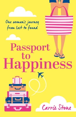 Book Passport to Happiness by Carrie Stone