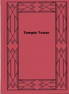 Temple Tower by Herman Cyril McNeile