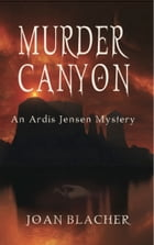 Murder Canyon by Joan Blacher