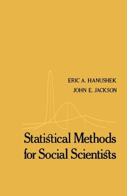 Book Statistical Methods for Social Scientists by Hanushek, Eric A
