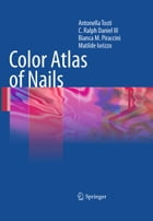 Color Atlas of Nails by Antonella Tosti