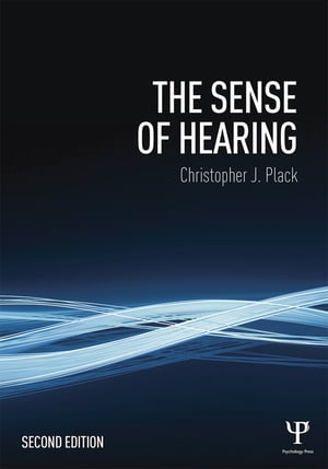 The Sense of Hearing Second Edition