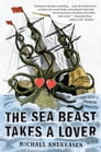 The Sea Beast Takes a Lover Cover Image