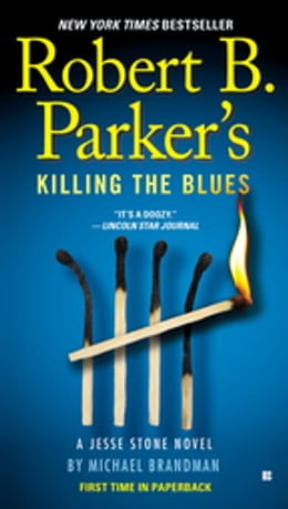 Book Robert B. Parker's Killing the Blues by Michael Brandman