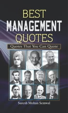 Best Management Quotes by Suresh Mohan Semwal