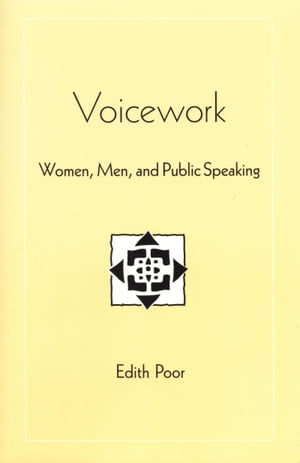Voicework by Edith Poor