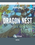 Everything About Dragon Nest Is Here - 43 Facts 507b8e0b-64d1-4dab-a5ad-420082031dae