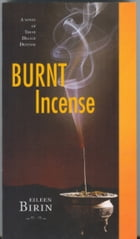 Burnt Incense by Eileen Birin