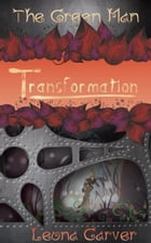 Transformation by Leona Carver