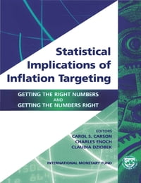 Statistical Implications of Inflation Targeting: Getting the Right Numbers and Getting the Numbers…