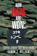 How Wars Are Won b180b128-cd20-49e4-be1f-5aa665cb3618