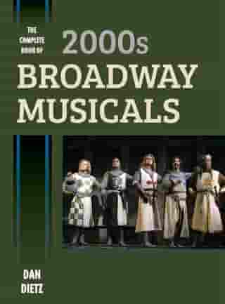 The Complete Book of 2000s Broadway Musicals