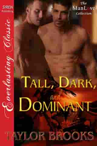 Tall, Dark, and Dominant