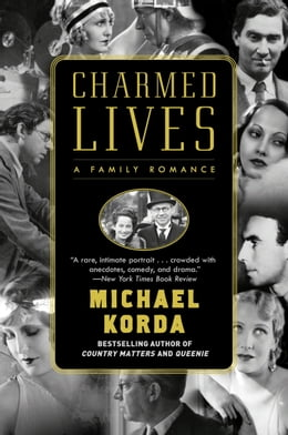 Book Charmed Lives: A Family Romance by Michael Korda