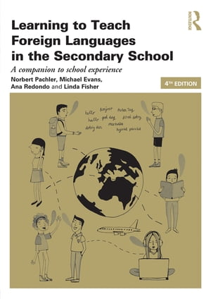 Learning to Teach Foreign Languages in the Secondary School A companion to school experience