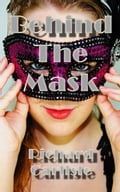 Behind The Mask e84763d1-00c9-4734-84a4-6755a222a73e