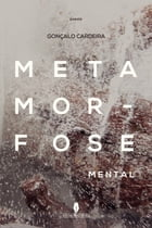 Metamorfose mental by Gonçalo  Cardeira