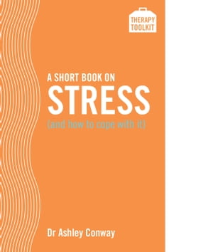 A Short Book on Stress (and how to cope with it) A Therapy Toolkit promoting healing for sufferers of stress�-�both from the�workplace and from person