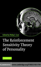 The Reinforcement Sensitivity Theory of Personality