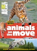 Animals on the Move (Animal Planet Animal Bites) 17024d85-4863-468b-806a-44ee2a1ea44c