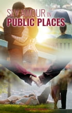 Sly Amour in PUBLIC PLACES by Ram aur Shyam