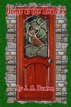 Home of the Red Fox by J. A. Buxton